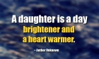A daughter is a day brightener