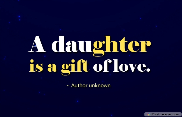 A daughter is a gift