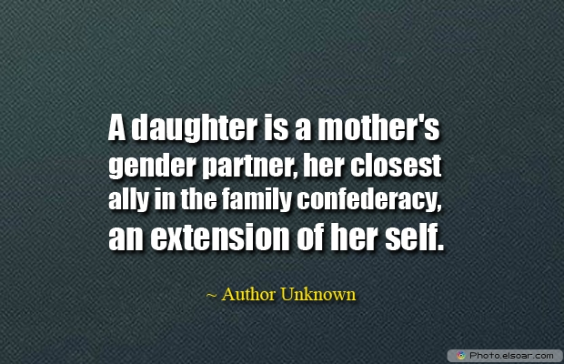 A daughter is a mother's gender