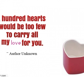 A hundred hearts would be too few