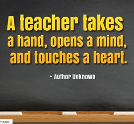 A teacher takes a hand, opens a mind