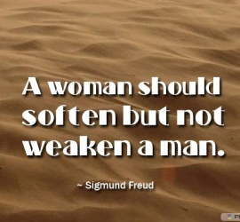 A woman should soften