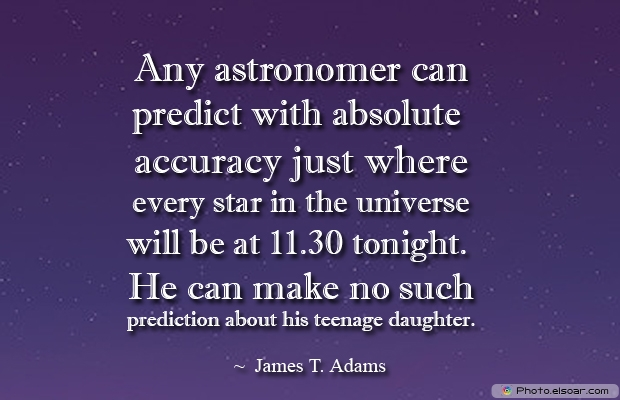 Any astronomer can predict