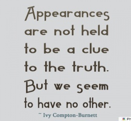 Appearances are not held to be a clue