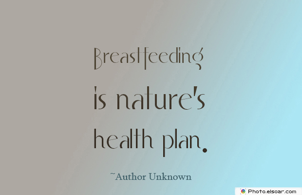 Breastfeeding is nature's