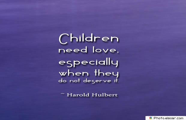 Children need love