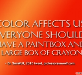Color affects us. Everyone should