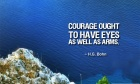 Courage ought to have