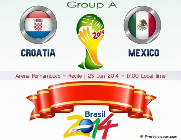 Croatia Vs Mexico - World Cup 2014 - 23 Jun 2014 - 17:00 Local time - GROUP A - Arena Pernambuco - Recife