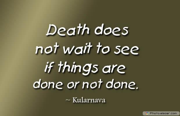 Death does not wait