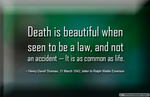 Henry David Thoreau, Death Quotes, Death Sayings, Quotes Images, Quotes About Death