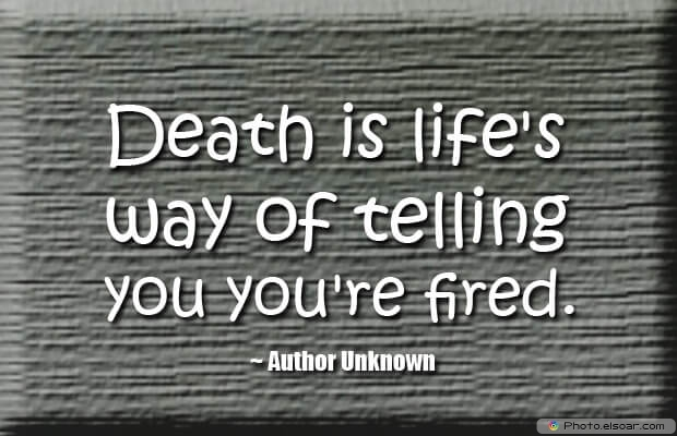 Death Quotes, Death Sayings, Quotes Images, Quotes About Death