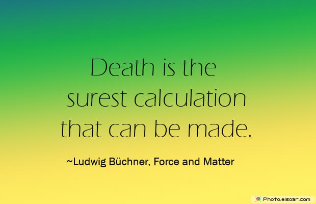 Death is the surest