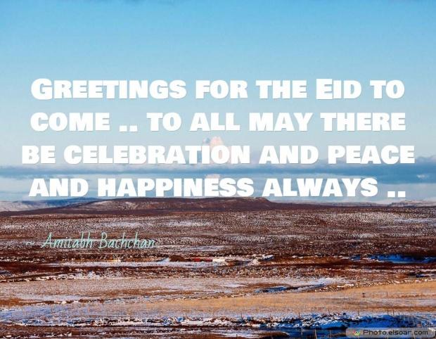 Eid Mubarak Quote By Amitabh Bachchan