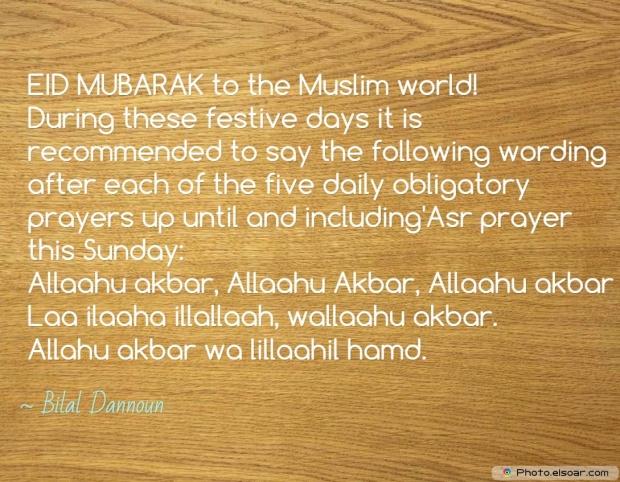 Eid Mubarak Quote By Bilal Dannoun