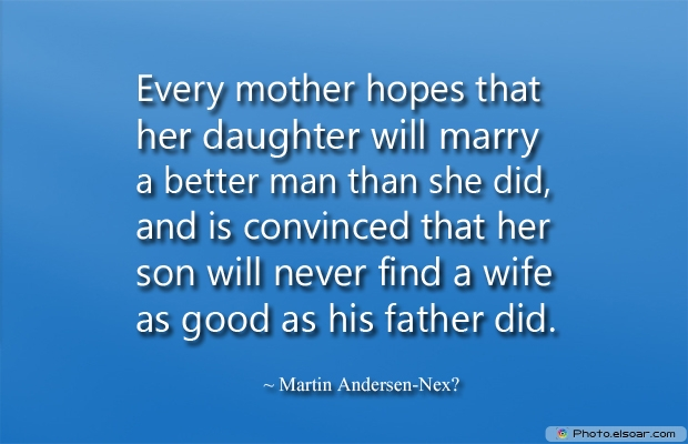 Every mother hopes that her