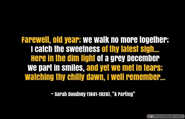 Farewell, old year; we walk