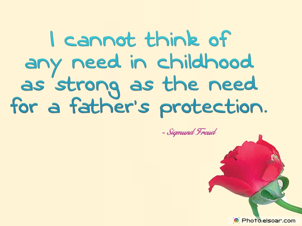 Fathers Day Quotes By Sigmund Freud