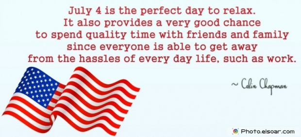 Fourth Of July Quote By Colin Chapman