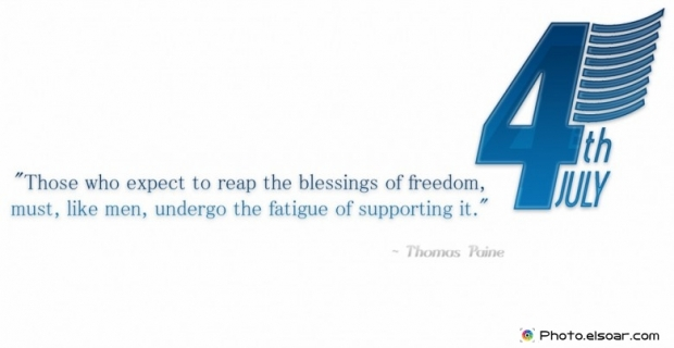 Fourth Of July Quote By Thomas Paine