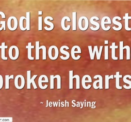 God is closest to those with broken