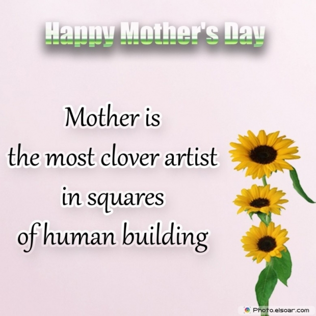 Happy Mothers Day Card Unique Saying. Human building
