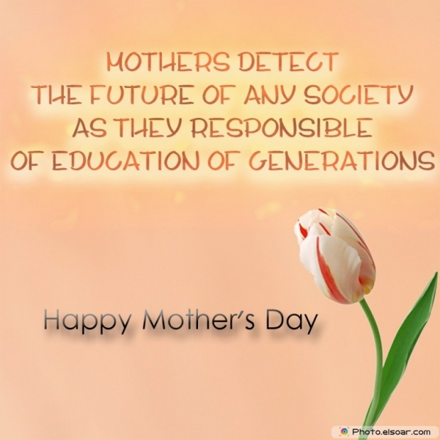 Happy Mothers Day Card Unique Saying. education of generations