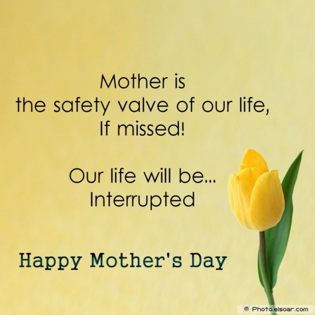Happy Mothers Day Card Unique Saying. safety valve