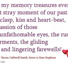 How my memory treasures every sweet stray moment