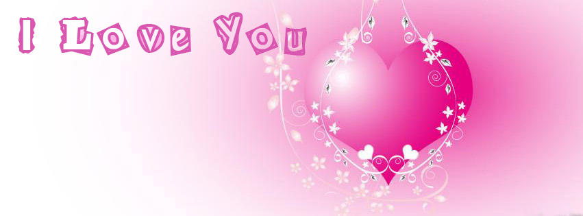 I Love You Facebook Cover Photos 7