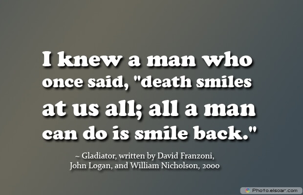 Gladiator, Death Quotes, Death Sayings, Quotes Images, Quotes About Death
