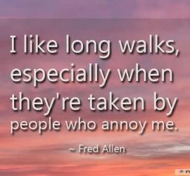 I like long walks