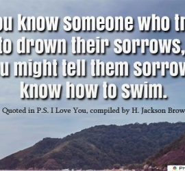 If you know someone who tries to drown