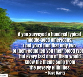 If you surveyed a hundred typical middle-aged Americans