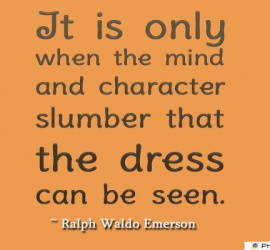It is only when the mind and character