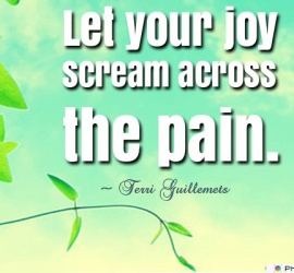 Let your joy scream across