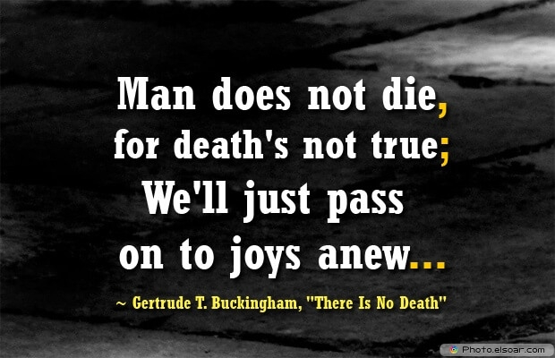 Gertrude T. Buckingham, Death Quotes, Death Sayings, Quotes Images, Quotes About Death