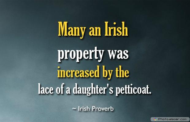 Many an Irish property was
