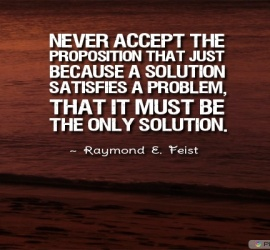Never accept the proposition