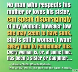 No man who respects his mother