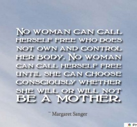 No woman can call herself free who does