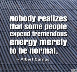 Nobody realizes that some