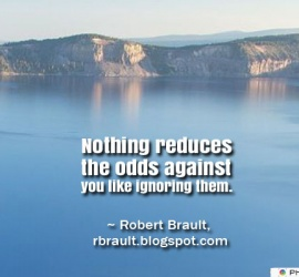 Nothing reduces the odds