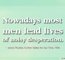 Nowadays most men lead