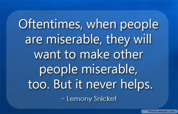 Oftentimes, when people