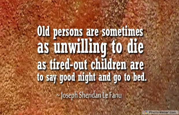 Old persons are sometimes
