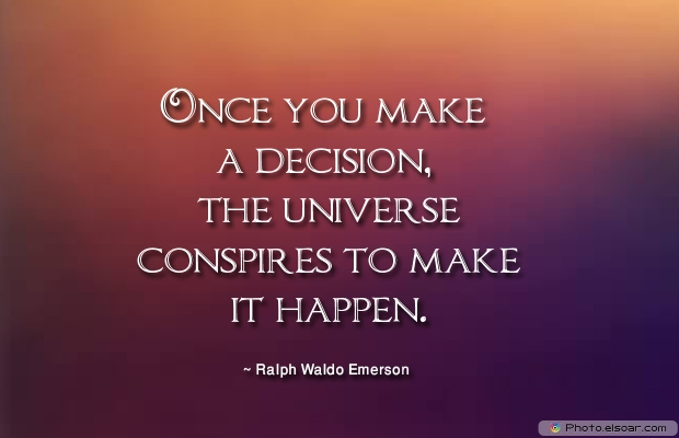 Once you make a decision