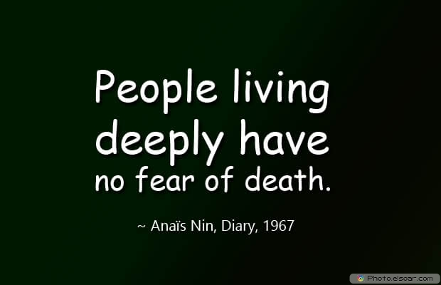 People living deeply have