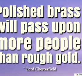Polished brass will pass upon