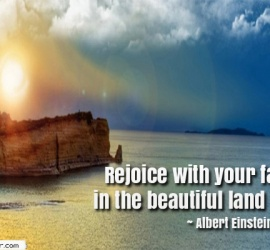 Rejoice with your family in the beautiful land